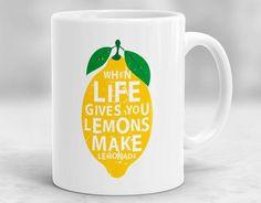 When Life Gives You Lemons Make Lemonade Mug Sarcastic