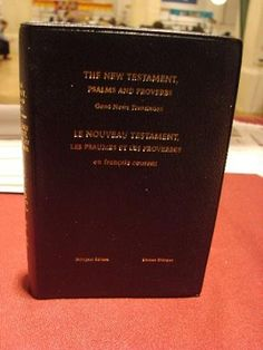 English and French New Testament, Psalms and Proverbs / Le Nouveau Testament, LImitates Psaumes Et Les Proverbes - Bilingual Edition / Edition Bilingue - Golden Edges, PVC nice cover