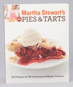 Martha Stewarts New Pies & Tarts