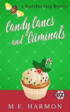 Candy Canes and Criminals: A Cozy Mystery (HoneyBun Shop ... http://www.amazon.com/dp/B019AGLQ2U/ref=cm_sw_r_pi_dp_Mi6gxb0C6HGYA