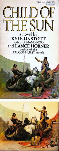 FRANK FRAZETTA - Child of the Sun by Kyle Onstott & Lance Horner - 1974 Fawcett Gold Medal