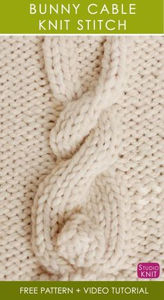 How to Knit a Bunny Cable Knit Stitch Pattern with Free Knitting Pattern + Video Tutorial by Studio Knit