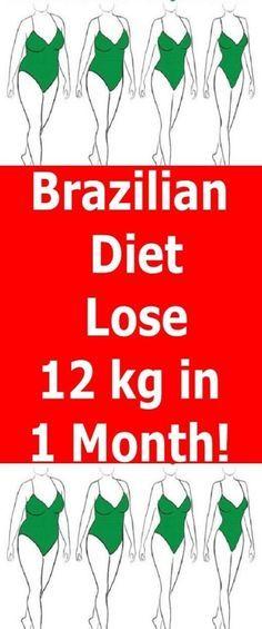 Brazilian Diet – Lose 12 kg in 1 Month!