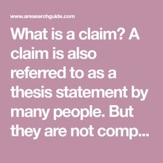 What is a claim? A claim is also referred to as a thesis statement by many people. But they are not completely similar. Apa Format Research Paper, Complex Sentences, Some Questions, Thesis Statement, Main Idea, Cause And Effect, Greenhouse Gases, World Peace