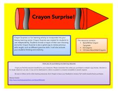 Crayon Surprise is a fun learning activity to incorporate into your literacy learning center or daily writing journals. Crayon Surprise was created for students to use independently. Students choose a crayon of their own choosing and write. Crayon Surprise is also a great way to review previous skills taught, such as different grammar skills.