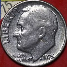 Looking For Rare Dimes? Have You Got A 1975 Dime? Here's What To Look For On A 1975 Roosevelt Dime Looking for rare coins? Do you have a penny from Here's What to Look for in a 1975 Roosevelt Dime