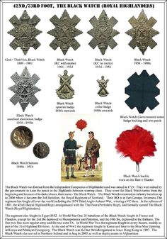 Black Watch Badges and history of the regiment. After September 1915 the Red Hackle was issued to all ranks to prevent officer's being picked out by German Snipers. Military Insignia, Military Art, Military History, Scottish Dress, Tam O' Shanter, British Army Uniform, British Armed Forces, Canadian Army, Celtic Music