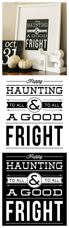 Free Halloween Printable | Happy Haunting To All and To All A Good Fright