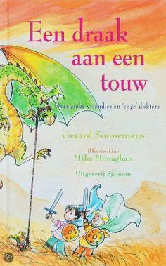 Een draad aan een touw - Gerard Sonnemans. een kinderboek/voorleesboek over ziek zijn, ziekenhuizen en bang voor de docter.