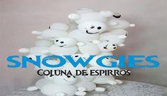 FROZEN FEVER - (snowgies) COLUNA DE ESPIRROS BALÕES