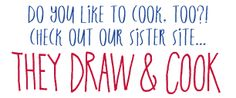 They Draw and Cook Blog