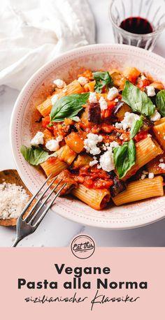 Quick Easy Vegan, Vegan Recipes Easy, Pasta Recipes, Rigatoni, Pasta Alla Norma, Eat This, Bastilla, Paleo, Gluten Free