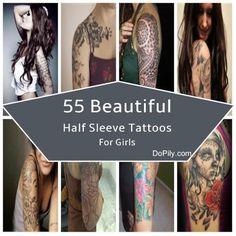 55 Beautiful Half Sleeve Tattoos For Girls