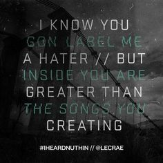Nuthin // Anomaly // Lecrae to those who make music unworthy of the kingdom Christian Music Quotes, Christian Rap, Lecrae Quotes, Lyric Quotes, Me Too Lyrics, Song Lyrics, What About Tomorrow, Beautiful Lyrics, Inspirational Text