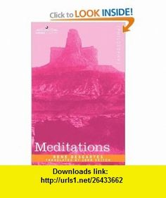Meditations (9781605205366) Rene Descartes, John Veitch , ISBN-10: 1605205362  , ISBN-13: 978-1605205366 ,  , tutorials , pdf , ebook , torrent , downloads , rapidshare , filesonic , hotfile , megaupload , fileserve