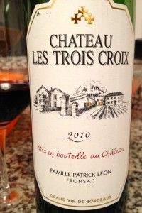 Chateau Les Trois Croix Fronsac is Wine of the Week for May 1, 2014 on www.eatsomethingsexy.com