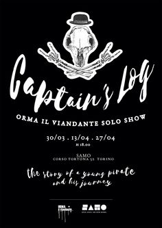 """CAPTAIN'S LOG """"The story of a young pirate and his journey"""" Orma il Viandante Solo SHow"""