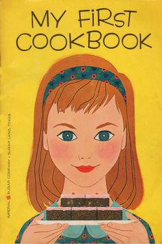 My First Cookbook- I got this book when I was in 4th grade... I made alot of the recipes for my family...loved it!