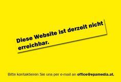 """EPAMEDIA International - HOME - """"Diese Website ist derzeit nicht erreichbar"""" - #outofhomemagazin"""