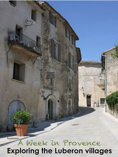 A Week in Provence Exploring the Luberon villages |. Make the most of your visit to Provence, France with our guide to discovering some of the gorgeous villages of the Luberon.