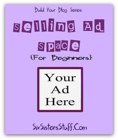 Selling Ad Space {For Beginners} from buildyourblogconference.com. Learn how to make money selling ad space on your blog! #BYBConference