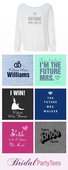 Custom Future Mrs. Shirts