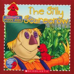 Booktopia - The Silly Scarecrow , Clifford's Puppy Days by Danielle ...