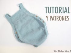 Ideas Diy Ropa Pantalones Bebe For 2019 Baby Knitting Patterns, Knitting For Kids, Baby Patterns, Knitted Baby Clothes, Knitted Romper, Tricot Baby, Baby Romper Pattern, Diy Crafts Knitting, Baby Overall