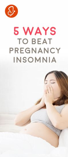 Sick of counting sheep? Check out these 5 ways to beat pregnancy insomnia!