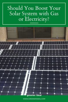 Whether you have added solar power to your existing home or designed it in as you built, the question frequently arises; what other types of energy should be used in tandem with your new solar power system. Should You Boost Your Solar System with Gas or Electricity? | Solar Energy | Solar Panels |Solar Power | Solar Power System | Energy Saving Tips | How To Make Your Solar System More Energy Efficient | #GoGreen #Energy #Solar #SolarEnergy #Gas #Electricity #SolarPanels #Technology… Energy Saving Tips, Energy Saver, Save Energy, My Solar System, Solar Equipment, Solar Calculator, Solar Power Energy, Solar Projects, Energy Storage