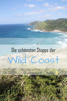 Wilde Wellen, menschenleere Strände und zerklüftete Küsten: Südafrikas Wild Coast ist noch ein Geheimtipp!