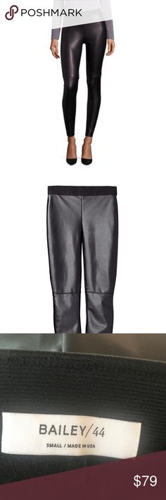 """EUC Bailey 44 Eco Leather Pants Size S Faux leather pants with no signs of wear. Extremely flattering and gorgeous. Currently in stores for $259. Banded waist. Pull-on style. Rise, about 10"""".Inseam, about 29"""".Polyurethane/nylon. Contrast: ... Bailey 44 Pants Leggings"""