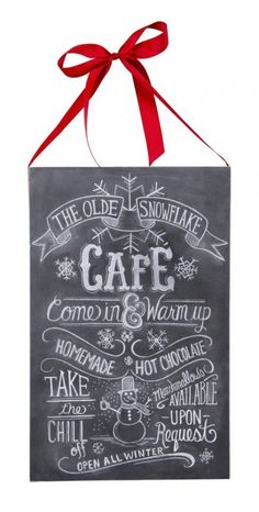 Snowflake Cafe Snowman Chalk Sign. Christmas Wall Hanging Decoration. THE OLDE SNOWFLAKE CAFÉ Come in & Warm up HOMEMADE HOT CHOCOLATE TAKE the CHILL off Marshmallows AVAILABLE UPON Request OPEN ALL WINTER.: