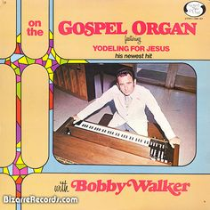 on the Gospel Organ featuring Yodeling For Jesus
