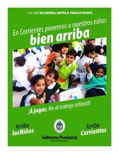 Día Mundial Contra el Trabajo Infantil #ArribaLosNiños #ArribaCorrientes