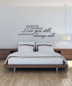 Look what I found on #zulily! 'Loved You Yesterday' Wall Art Decal #zulilyfinds