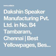 Dakshin Speaker Manufacturing Pvt. Ltd. in No. B4 Tambaram, Chennai | Best Yellowpages, Best Car Audio Stereo Sale Service, India