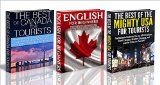Free Kindle Book -  [Travel][Free] Travel Guide Box Set #19: The Best of the Mighty USA for Tourists & The Best of Canada for Tourists & English for Beginners (USA, United States, Canada, ... English Language, US Cities, Canada Cities)