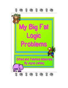 BUNDLE: My Big Fat Logic Problems for Gifted and Talented - NOW $9.95!
