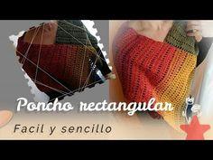 Poncho facil en crochet rectangular | Poncho en ganchillo facil rectangular - YouTube
