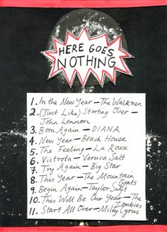 Rookie Mag -- Friday Playlist: Here Goes Nothing