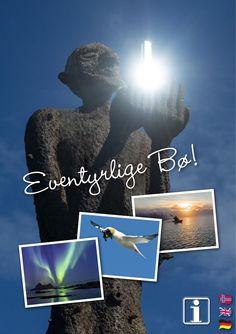 Her er infoguiden for Bø - Eventyrlige Bø i digital format. Tromso, Lofoten, Fifth Generation, Norway Travel, Fishing Villages, World Famous, Adventure Travel, Tourism, Presentation