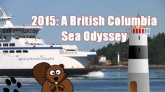 2015: A British Columbia Sea Odyssey!