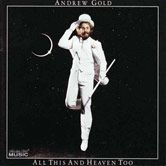 All This And Heaven Too by Andrew Gold