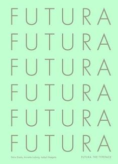 Futura: The Typeface by Petra Eisele