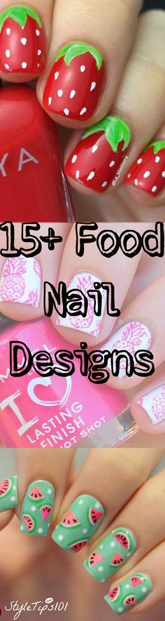 Watermelon, strawberry, pineapple and sooo many more delicious food nail designs! YUM!