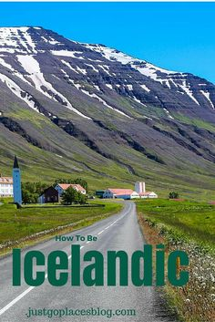Witty tips on how to be Icelandic (or just fit in with Icelanders when you visit Iceland).