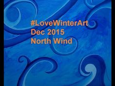 """North Wind"" Acrylic Painting on x Canvas for CAC Virtual Art, Winter Art, Love, Canvas, Movie Posters, Painting, Amor, Tela, Film Poster"