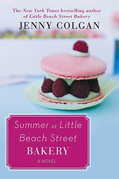Summer at Little Beach Street Bakery: A Novel by Jenny Colgan http://www.amazon.com/dp/006237124X/ref=cm_sw_r_pi_dp_Udy9wb0M5HG1C