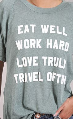 wildfox: mantra perfect tee - cold tile   eat well + work hard + love truly + travel often   ShopRiffraff.com